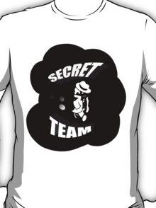 Secret Team! T-Shirt