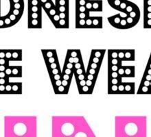 ON WEDNESDAY WE WEAR PINK  Sticker