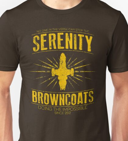 Serenity Browncoats Unisex T-Shirt