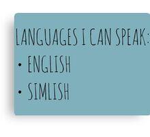 Languages I Can Speak Canvas Print