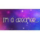 I'm A Dreamer - Cropped by JVanessar