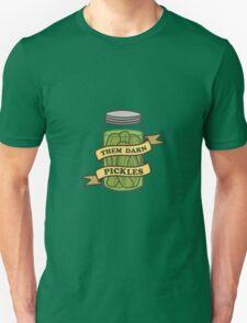 Them darn pickles Unisex T-Shirt