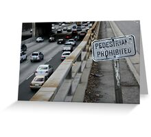 no pedestrians Greeting Card