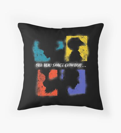 SEE YOU SPACE COWBOY Throw Pillow