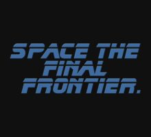 Space The Final Frontier - Star Trek Quote - T-Shirt Kids Clothes