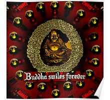 Buddha smiles today Poster