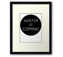 winteriscoming Framed Print