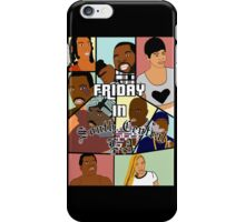 Friday in South Central  iPhone Case/Skin