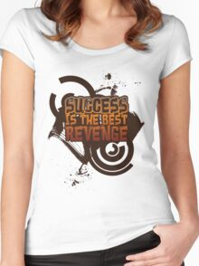 Success is the best REVENGE! Women's Fitted Scoop T-Shirt
