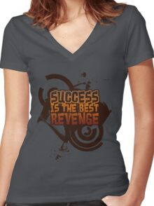 Success is the best REVENGE! Women's Fitted V-Neck T-Shirt