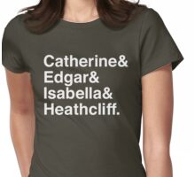 Catherine & Edgar & Isabella & Heathcliff Womens Fitted T-Shirt