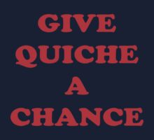 Give Quiche A Chance - Red Dwarf Inspired T-Shirt Rimmer Quote Sticker Kids Clothes