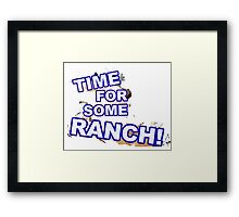 Time for some Ranch- the eric andre show Framed Print