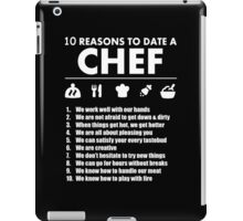 10 Reasons To Date A Chef - Funny Tshirts iPad Case/Skin
