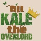 All Kale the Overlord by ElocinMuse