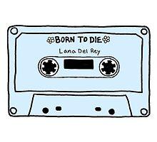 born to die by lizarddesign5