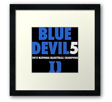 DUKE Blue Devils 5 National Championships 2015 shirt, hoodie and more Framed Print