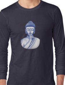 Shh ... do not disturb - Buddha  Long Sleeve T-Shirt