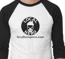 Local Hero Press logo gear Men's Baseball ¾ T-Shirt