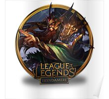 Warring Kingdoms Tryndamere - League of Legends Poster
