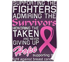 Supporting The Fight Against Breast Cancer Poster