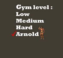 Gym level : Arnold Unisex T-Shirt
