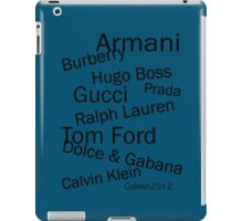 SOLD - WORLD FAMOUS FASHION DESIGNERS  iPad Case/Skin