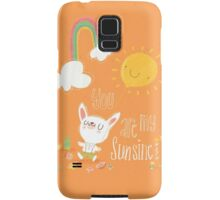 You Are My Sunshine Samsung Galaxy Case/Skin