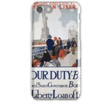 Government poster using the Statue of Liberty to promote the sale of Liberty Bonds 1917 poster iPhone Case/Skin