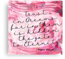 Trust in Dreams calligraphy Canvas Print