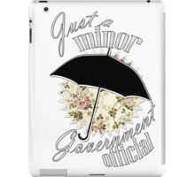 Minor Government Official iPad Case/Skin