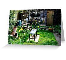Garden workout Greeting Card