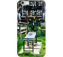 Garden workout iPhone Case/Skin