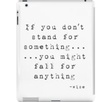 Stand Up For Something iPad Case/Skin