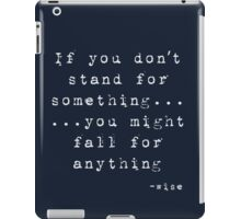 Stand Up For Something - (Dark) iPad Case/Skin