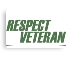 Play Respect To A Veteran Sleep With One - Tshirts & Hoodies Canvas Print