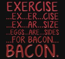 Exercise Bacon by Wolf-City