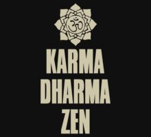 Karma Dharma Zen by Havesion