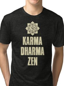 Karma Dharma Zen Tri-blend T-Shirt