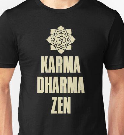 Karma Dharma Zen Unisex T-Shirt