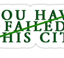 You Have Failed This City Sticker