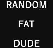 Random Fat Dude One Piece - Short Sleeve