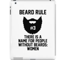Beard Rule #3 iPad Case/Skin