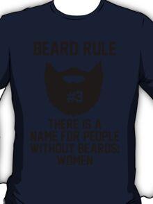 Beard Rule #3 T-Shirt