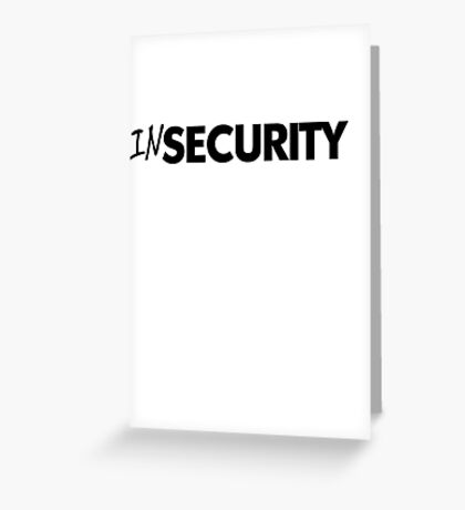 In security - black Greeting Card