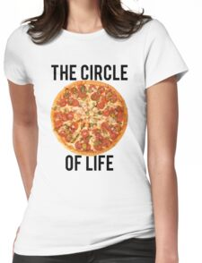 The Circle Of Life Pizza Womens Fitted T-Shirt