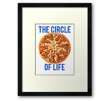 The Circle Of Life Pizza Framed Print