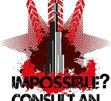 Impossible? Consult the Pros by TeeSnaps by teesnaps