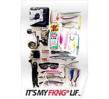 IT'S MY FKNG LIFE Poster