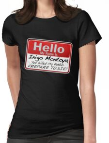 Hello My Name is Inigo Montoya T-Shirt